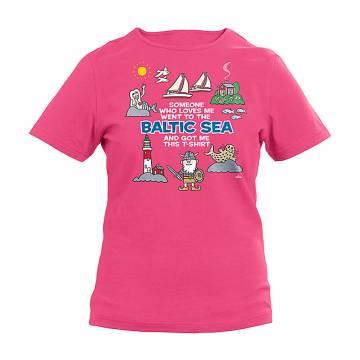 Fuchsia Someone who loves...Baltic Sea T-shirt